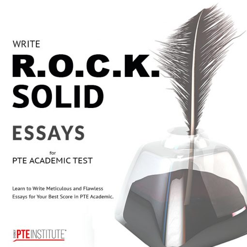 Learn to Write R.O.C.K. Solid PTE Essays